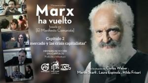 """Marx ha vuelto"" Capitulo 2"