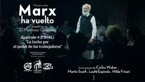 """Marx ha vuelto"" Capitulo 4"