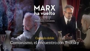 """Marx ha vuelto"" Capitulo 5"