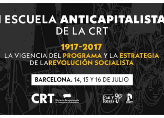 Primera escuela de verano anticapitalista de la CRT